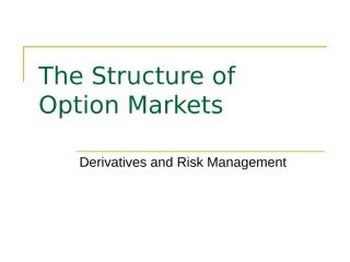 The Structure of Option Markets.ppt