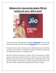 Reliance Jio's new pricing targets 700 mn existing 2G users. Will it work.pdf