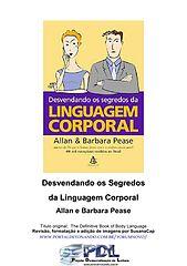 Allan e Barbara Pease - Desvendando os Segredos da Linguagem Corporal.epub