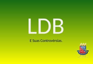 LDB versão final v2.ppt