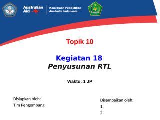 Replikasi - (PPKSPS Baru) - 18. Penyusunan RTL - PPKS-PS-M - IN 1.pptx