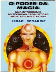 israel-regardie-o-poder-da-magia.pdf