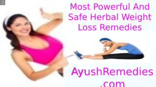 Most Powerful And Safe Herbal Weight Loss Remedies.pptx