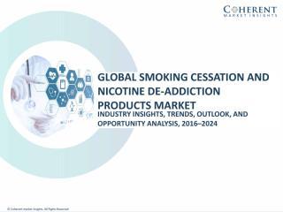 Smoking Cessation and Nicotine De-addiction Products Market (1).pdf