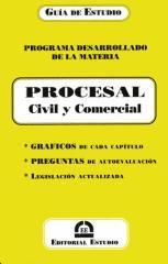 Guía de Estudio-Editorial Estudio. PROCESAL CIVILy COMERCIAL