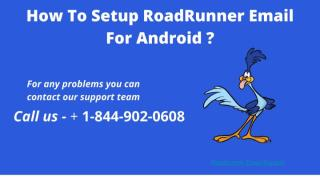 How To Setup Roadrunner Email For Android_.pptx