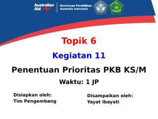 Replikasi - (PPKSPS Baru) - 11. Prioritas.pptx