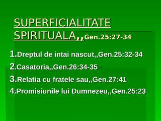 Superficialitate Spirituala.ppt