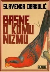 Slavenka Drakulic - Basne o komunizmu.pdf