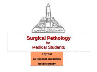 thyroid - pediatric-neurosurgery surgical pathology & x-rays.pps