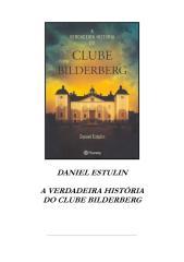 daniel estulin - a verdadeira história do clube bilderberg.pdf